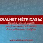 Dialnet Métricas, un nuevo factor de impacto para las revistas españolas