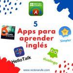 5 Aplicaciones gratuitas para aprender y mejorar tu inglés