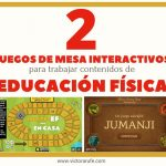 2 juegos de mesa interactivos de Educación Física para realizar en casa