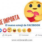 Me importa. El nuevo emoji de FACEBOOK