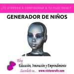 El generador de niños.¿Te animas a configurar a tu hijo ideal?